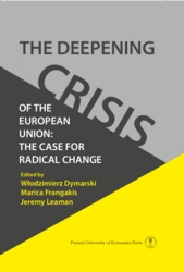 The Deepening Crisis of the European Union: The Case for Radical Change
